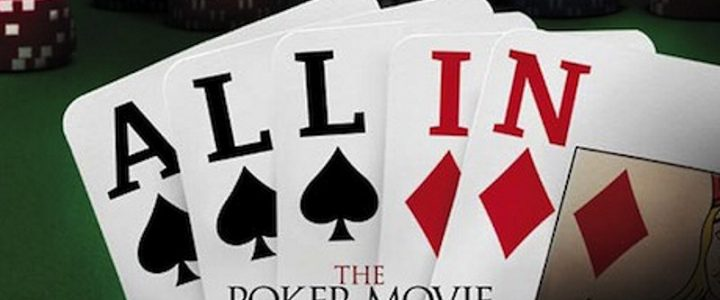 All In, the poker movie
